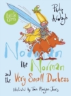 Norman the Norman and the Very Small Duchess - Book