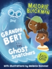 Grandpa Bert and the Ghost Snatchers - Book