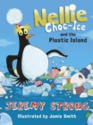 Nellie Choc-Ice and the Plastic Island - Book