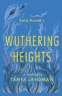 Wuthering Heights : A Retelling - Book