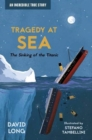 Tragedy at Sea : The Sinking of the Titanic - Book