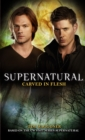 Supernatural - Carved in Flesh : The Official Companion Season 6 - Book