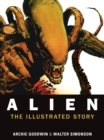 Alien : The Illustrated Story (Facsimile Cover Regular Edition) - Book