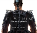 Elysium : The Art of the Film - Book