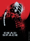 The Art of Dead Space - Book