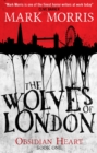 The Wolves of London : Book 1 - Book