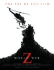 World War Z: The Art of the Film - Book