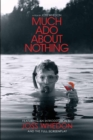 Much Ado About Nothing: A Film by Joss Whedon - eBook