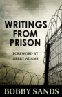 Writings from Prison: Bobby Sands Writings - eBook