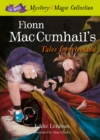 Fionn Mac Cumhail's Tales From Ireland : The Irish Mystery and Magic Collection - Book 1 - Book