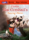Fionn Mac Cumhail's Amazing Stories : The Irish Mystery and Magic Collection - Book 3 - Book