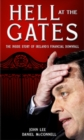 Hell at the Gates : The Inside Story of Ireland's Financial Downfall - Book