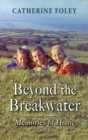 Beyond the Breakwater : Memories of Home - Book