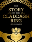 The Story Of The Claddagh Ring - Book