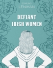 Defiant Irish Women - Book