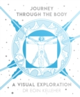 Journey Through the Body : A Visual Exploration - Book