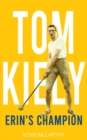 Tom Kiely : Erin's Champion - Book