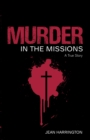 Murder in the Missions - Book