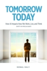 TOMORROW | TODAY : How AI Impacts How We Work, Live and Think (and it's not what you expect) - eBook