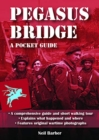 Pegasus Bridge : A Pocket Guide - Book
