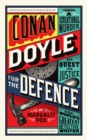 Conan Doyle for the Defence : A Sensational Murder, the Quest for Justice and the World's Greatest Detective Writer - Book