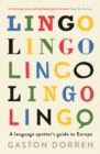 Lingo : A Language Spotter's Guide to Europe - Book