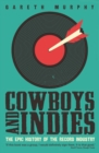 Cowboys and Indies : The Epic History of the Record Industry - Book