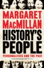 History's People : Personalities and the Past - Book