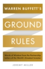 Warren Buffett's Ground Rules : Words of Wisdom from the Partnership Letters of the World's Greatest Investor - Book