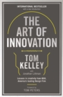 The Art Of Innovation : Lessons in Creativity from IDEO, America's Leading Design Firm - Book