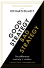 Good Strategy/Bad Strategy : The difference and why it matters - Book