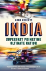 India: Superfast, Primetime, Ultimate Nation - Book