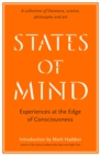 States of Mind : Experiences at the Edge of Consciousness - An Anthology - Book