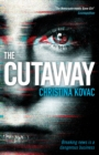 The Cutaway : The gripping thriller set in the explosive world of Washington's TV news - Book