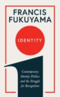 Identity : Contemporary Identity Politics and the Struggle for Recognition - Book