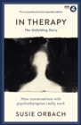 In Therapy : The Unfolding Story - Book