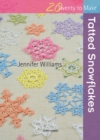 Twenty to Make : Tatted Snowflakes - eBook