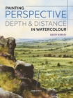 Painting Perspective, Depth & Distance in Watercolour - eBook