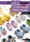 20 to Crochet : Crocheted Baby Shoes - eBook