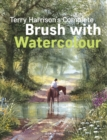 Terry Harrison's Complete Brush with Watercolour - eBook