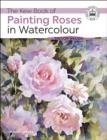 The Kew Book of Painting Roses in Watercolour - eBook