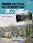 Painting Successful Watercolours from Photographs - eBook