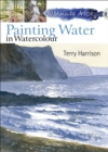 30 Minute Artist : Painting Water in Watercolour - eBook