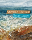 Stitched Textiles : Seascapes - eBook