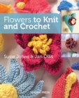 Flowers to Knit and Crochet - eBook
