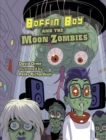 Boffin Boy And The Moon Zombies : Set 3 - Book