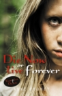 Die Now or Live Forever (ebook) - eBook
