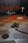 Every Drop of Your Blood - eBook