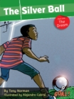 The Silver Ball: Part 1 The Dream (ebook) : Level 1 - eBook