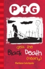 PIG Gets the Black Death (nearly) : Set 1 - eBook